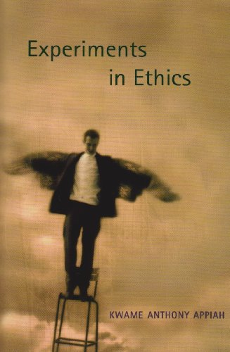 Experiments in Ethics, by Appiah, K.A.