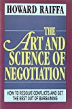 Buy The Art and Science of Negotiation from Amazon