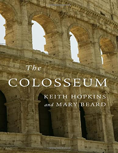 The Colosseum (Wonders of the World) - Keith Hopkins, Mary Beard