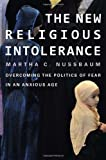 The New Religious Intolerance