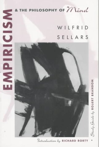 Empiricism and the Philosophy of Mind, by Sellars, W.