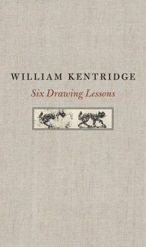 Six Drawing Lessons (The Charles Eliot Norton Lectures) - William Kentridge