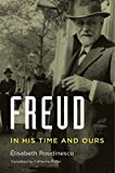 Freud by Élisabeth Roudinesco