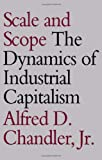 Buy Scale and Scope: The Dynamics of Industrial Capitalism from Amazon