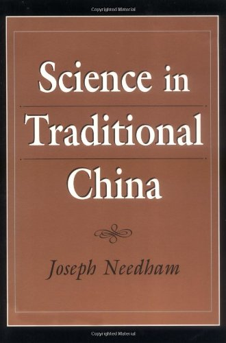 Science in Traditional China, Needham, Joseph