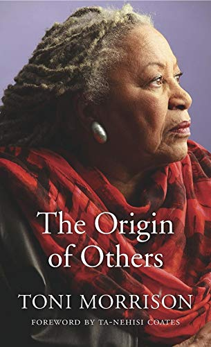 Book Cover Returns To Its Origins In >> Blackness In Bedlam On Toni Morrison S The Origin Of Others The