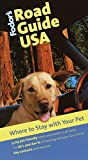 Fodor's Road Guide USA: Where to Stay With Your Pet