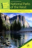 Fodor's Road Guide USA: National Parks of the West