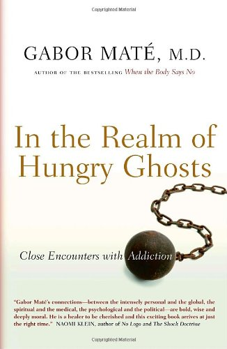 In the Realm of Hungry Ghosts, by Maté, G