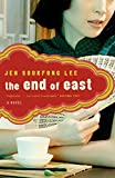 Cover Image of The End of East by Jen Sookfong Lee published by Vintage Canada