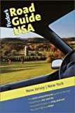 Fodor's Road Guide USA:  New Jersey, New York