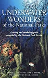 Compass American Guides : Underwater Wonders of the National Parks : A Diving and Snorkeling Guide, written by Daniel J. Lenihan