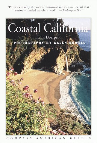 Compass American Guides : Coastal California, Doerper, John