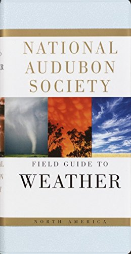 National Audubon Society Field Guide to North American Weather, Ludlum, David