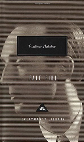 Pale Fire, by Nabokov, Vladimir