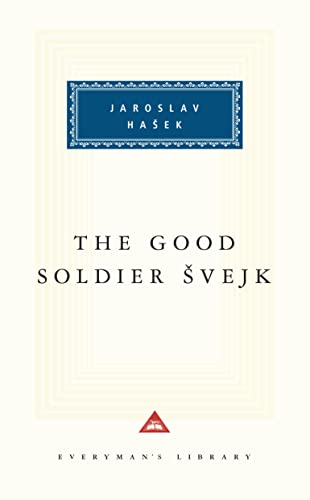 The Good Soldier Svejk (Everyman's Library), Hasek, Jaroslav