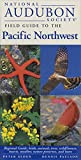 National Audubon Society Regional Guide to the Pacific Northwest