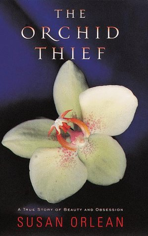 The Orchid Thief, Orlean, Susan