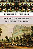 Buy The Moral Consequences of Economic Growth from Amazon