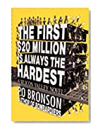 First $20 Million Is Always the Hardest:, The: A Silicon Valley Novel