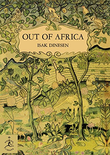 Out of Africa (Modern Library 100 Best Nonfiction Books) - Isak Dinesen