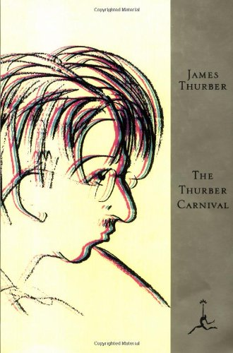 The Thurber Carnival (Modern Library), Thurber, James