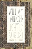 Book Cover: Light In August by William Faulkner