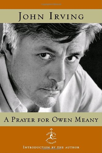 A Prayer for Owen Meany, by Irving, John