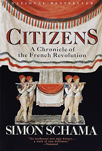 Citizens: A Chronicle of the French Revolution Book Cover Picture