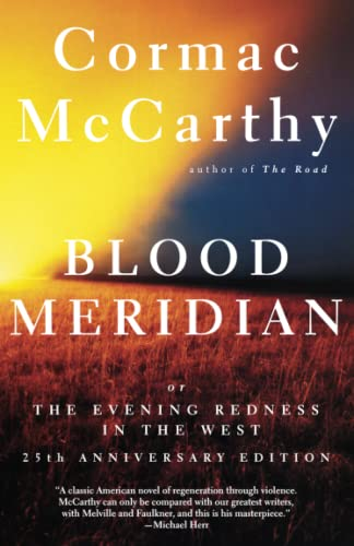 Blood Meridian, by McCarthy, Cormac