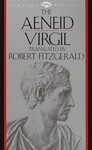 The Aeneid by Virgil, translated by Robert Fitzgerald