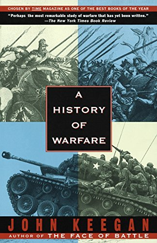 A History of Warfare, by Keegan, John