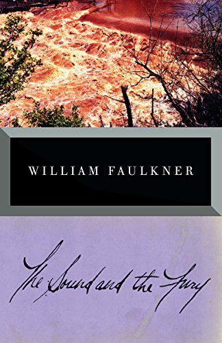 The Sound and the Fury, by Faulkner, William