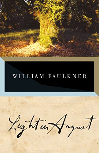 Light in August, by Faulkner, William