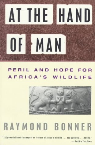 At the Hand of Man: Peril and Hope for Africa