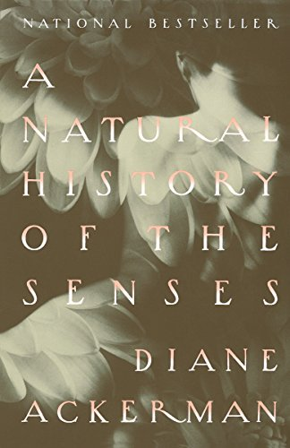 A Natural History of the Senses, Ackerman, Diane