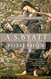 Possession : A Romance (Vintage International)