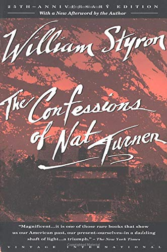 The Confessions of Nat Turner, by Styron, William