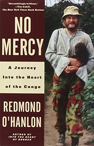 No Mercy: A Journey Into the Heart of the Congo, by O'Hanlon, Redmond