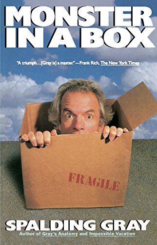 Spalding Gray's Monster In A Box