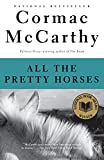 Book Cover: All The Pretty Horses By Cormac Mccarthy
