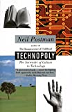 Cover Image of Technopoly: The Surrender of Culture to Technology by Neil Postman published by Vintage Books