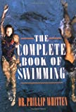 The Complete Book of Swimming, written by Phillip Whitten
