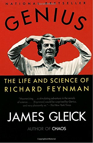 Genius: The Life and Science of Richard Feynman, by Gleick, J.