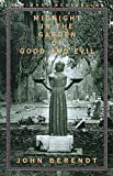Cover Image of Midnight in the Garden of Good and Evil by John Berendt published by Vintage Books