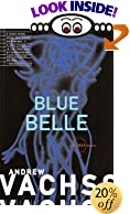 Blue Belle by  Andrew H. Vachss (Paperback - July 1995)