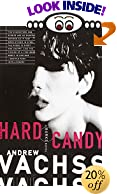 Hard Candy by  Andrew H. Vachss (Paperback - July 1995)