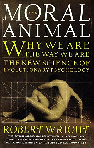 Robert Wright - The Moral Animal