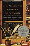 Mr. Wilson's Cabinet Of Wonder: Pronged Ants, Horned Humans, Mice on Toast, and Other Marvels of Jurassic Technology (Vintage)