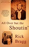 Book Cover: All Over But The Shoutin